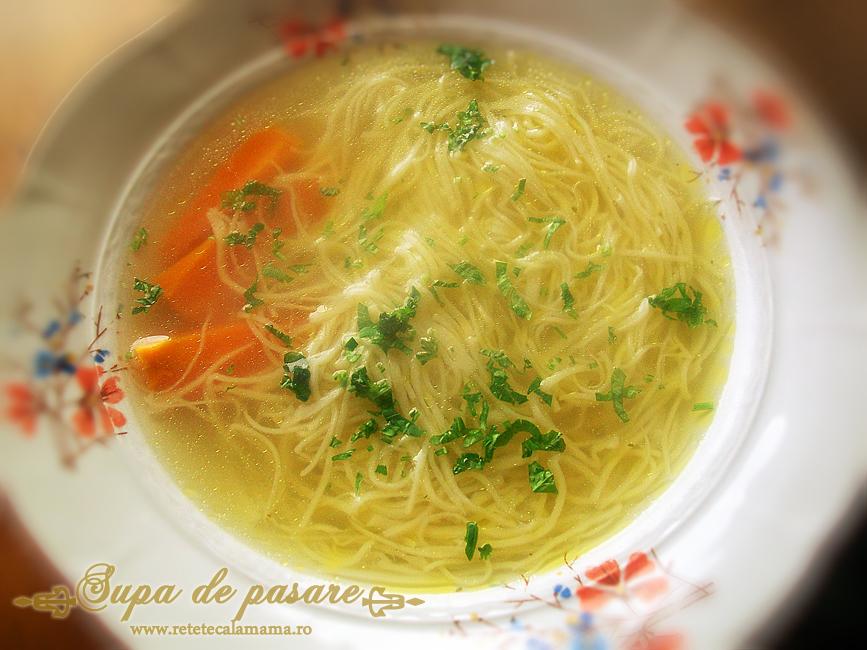Supa de pasare cu taitei - Zupã de cocoș