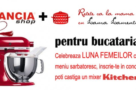 Concurs: KitchenAid de Martisor!