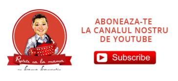 Canalul Youtube ReteteCaLaMama