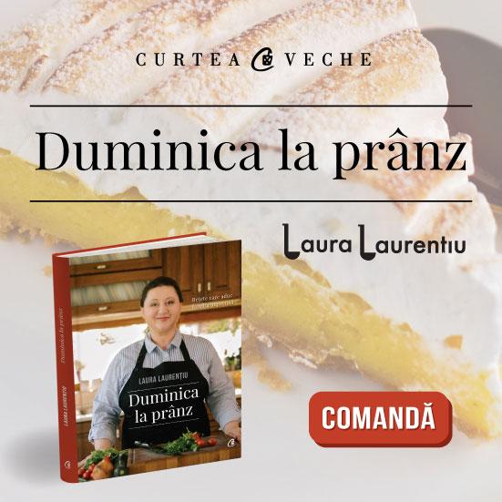 Comanda cartea Duminica la prânz de Laura Laurentiu!